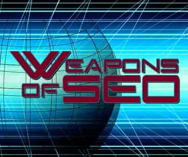 Weapons of SEO - TJ Strategies
